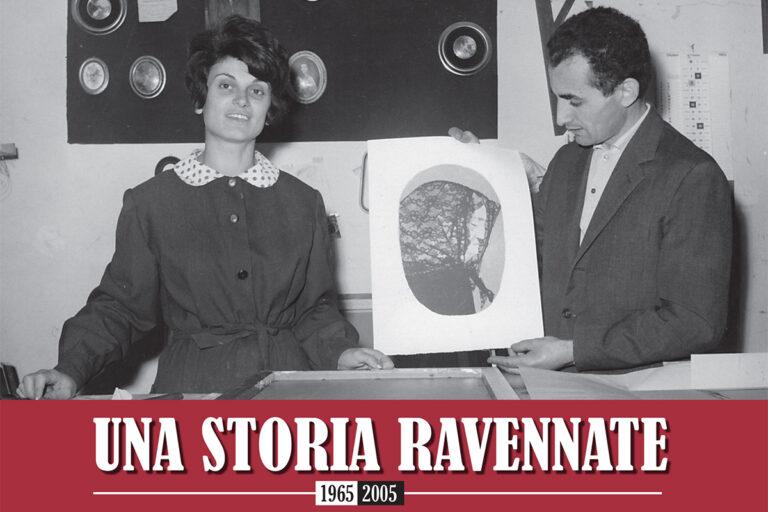 Una storia ravennate 1965 - 2005