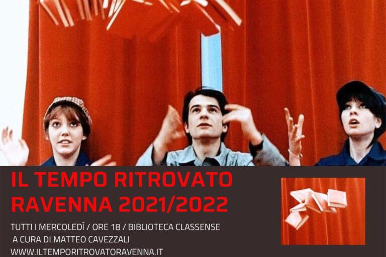 Il Tempo Ritrovato 2021/2022