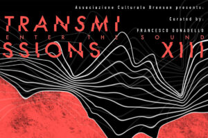 Transmissions XIII - Enter the sound